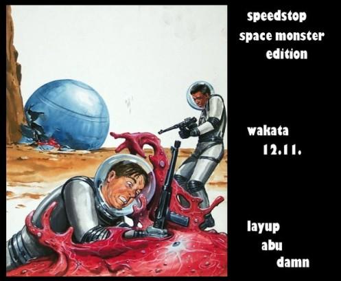 Speedstop Space Monster Edition