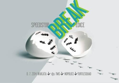 Speedstop Break Wakata 8.7.